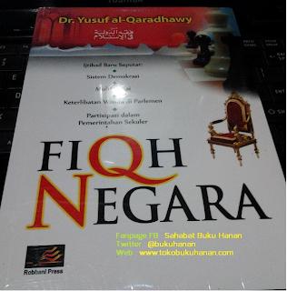 Buku : Fiqh Negara : Dr Yusuf al-Qaradhawy