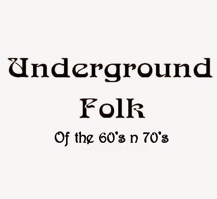 Underground Folk Of The 60's n 70's