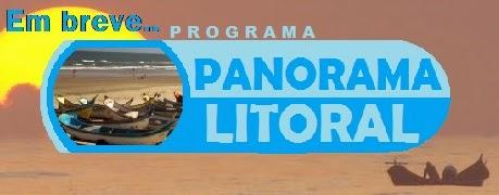 Em breve: Panorama Litoral