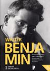[Walter Benjamin]