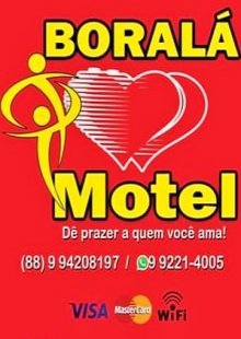 """BORALÁ MOTEL - """"DÊ PRAZER A QUEM VOCÊ AMA"""""""