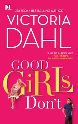 Book cover of Good Girls Don't by Victoria Dahl (contemporary romance novel review)