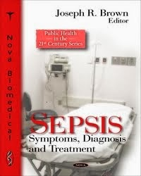 Sepsis: Symptoms, Diagnosis and Treatment