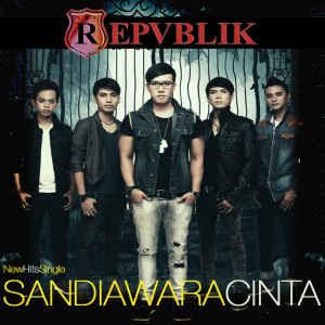 Download Lagu Repvblik – Sandiwara Cinta Mp3 4shared Gratis