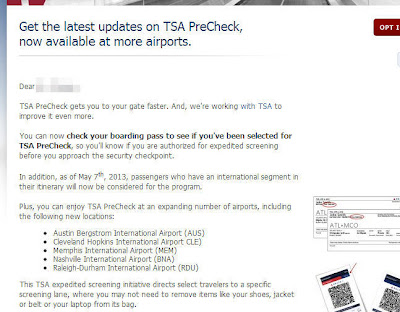 The TSA PreCheck is expanding to more airports and now, better than ever,  you'll know if you get selected even before you get to the airport.      According to the TSA site, Delta, United, and the U.S. Airways customers will see the TSA PreCheck printed on their boarding passes whether they are on the mobile phones, or printed at home, or at the airport kiosks.  (U.S. Airways is excluded from the kiosks.)  So, it looks like checking in with an agent at the counter does not qualify for the PreCheck automatically.  I could be wrong, but I didn't see it anywhere on the TSA site that mentioned boarding passes obtained from check-in counter would be considered for TSA PreCheck.  Here's the link to the TSA site regarding the new PreCheck update.  TSA Pre✓™ How it Works | Transportation Security Administration  Another new benefit added to the TSA PreCheck is International Travel Segments are now eligible as well.  Here is the link to the TSA site about the TSA PreCheck for internation travelers.  TSA Pre✓™ Expands Expedited Screening Benefits for International Travel | Transportation Security Administration