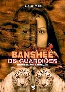 Banshee - Os Guardiões (Trilogia da Salvação)