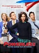 Powerless Temporada 1