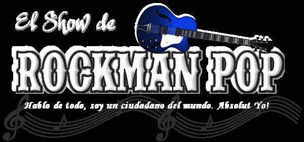 El Show de Rockman-Pop
