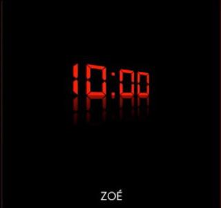 Zoé - 10 A.M.