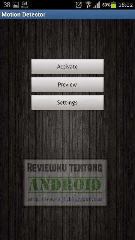 Tampilan utama aplikasi Motion Detector - jepret dan simpan foto secara otomatis jika terdapat gerakan (rev-all.blogspot.com)