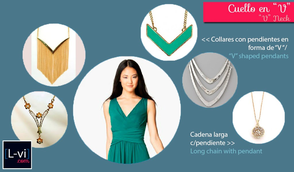 [How to: Necklines & Necklaces] Cuellos y Collares - V neck  L-vi.com