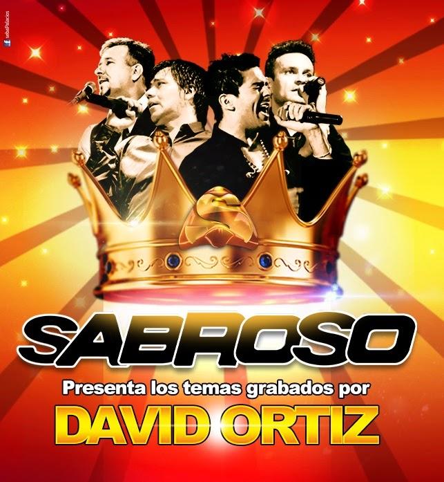 Sabroso - Adelantos de David Ortiz (2015)