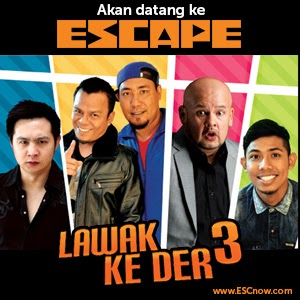 Lawak Ke Der 3 di Escape