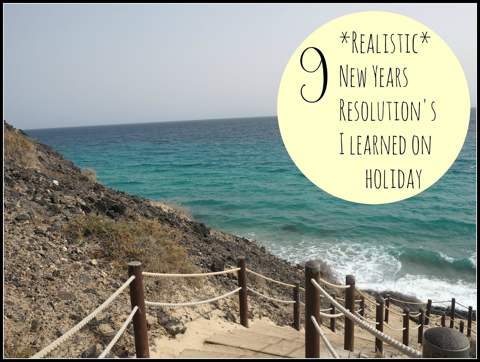 V. I. BABYBRAIN: 9 *Realistic* New Years Resolution's I learned on holiday