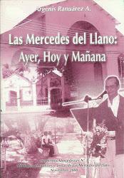 NRO 44. LAS MERCEDES DEL LLANO, AYER, HOY Y MAÑANA.