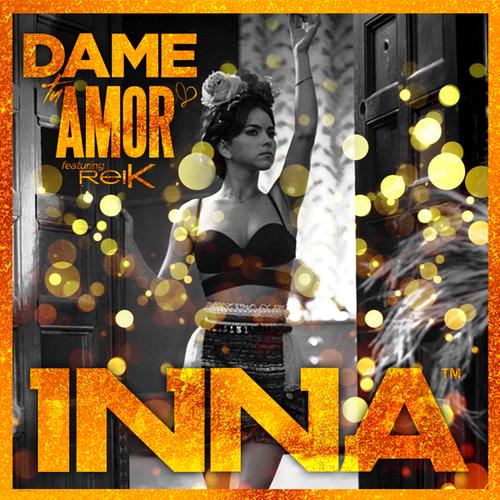 Dame+tu+amor+-+Inna+ft+Reik.png