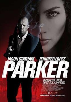 Kẻ Cướp Lương Thiện - Parker (2013) Poster