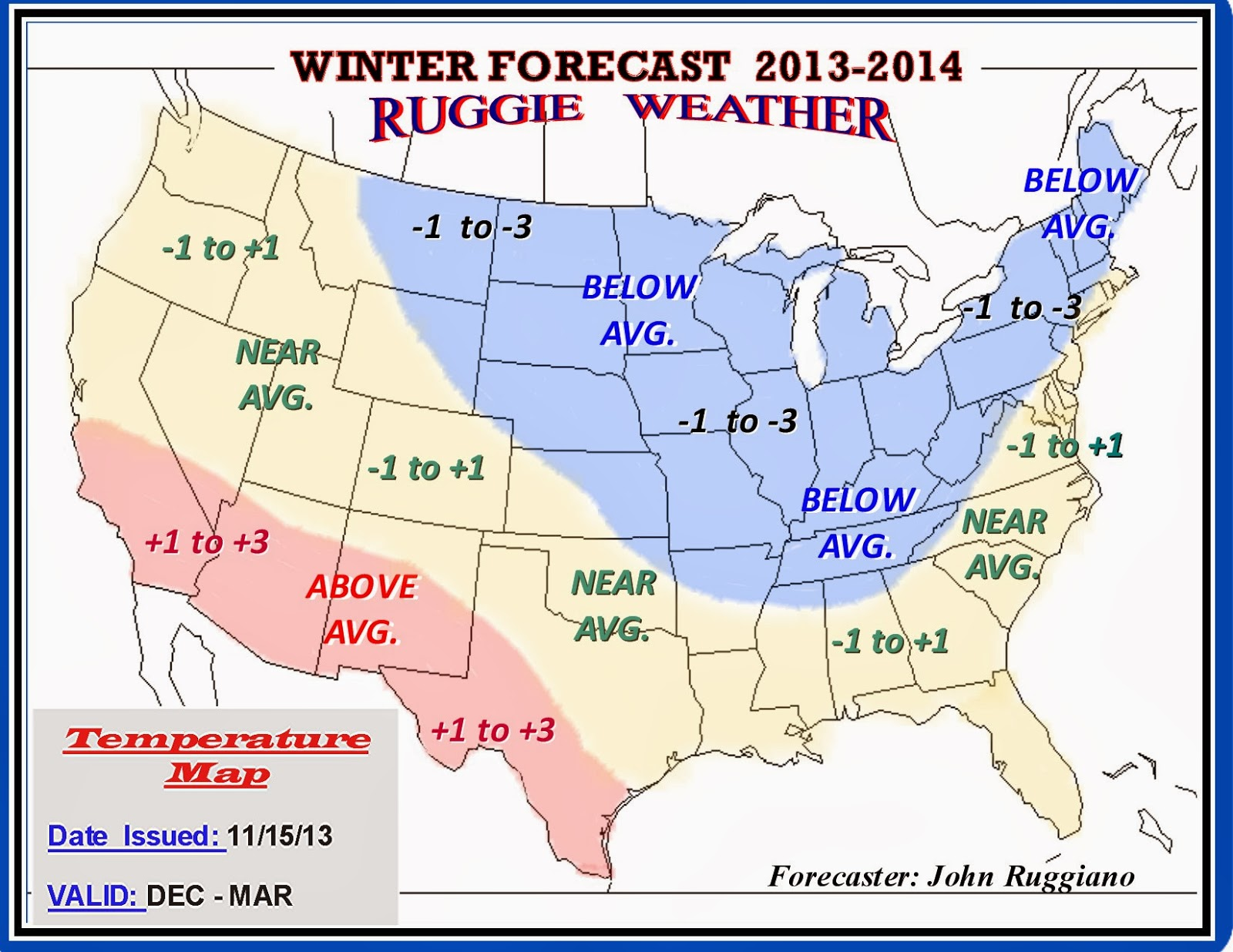 My Forecast Maps: For the 2013-2014Winter Season.
