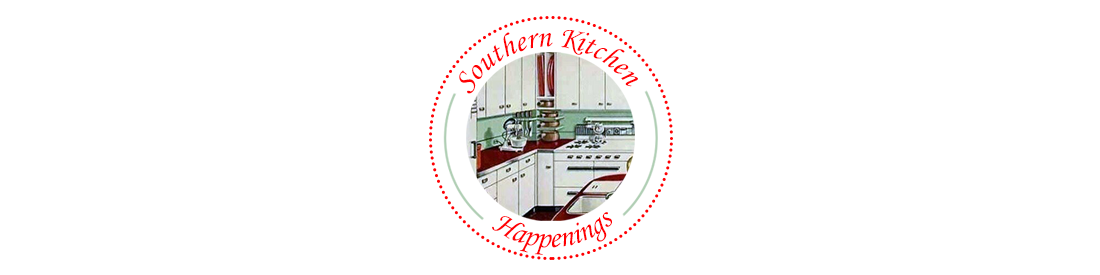 Southern Kitchen Happenings