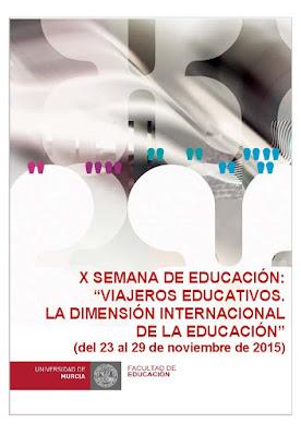 """X Semana de Educación: """"Viajeros educativos. La dimensión internacional de la educación""""."""