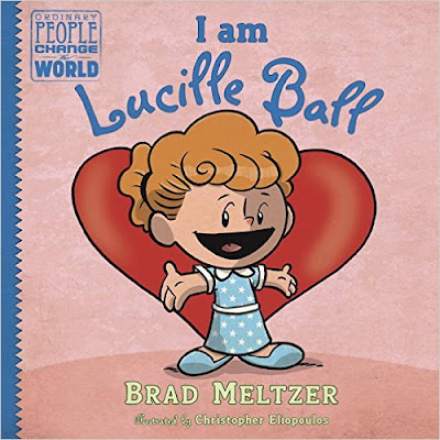 http://www.penguin.com/book/i-am-lucille-ball-by-brad-meltzer-illustrated-by-christopher-eliopoulos/9780525428558