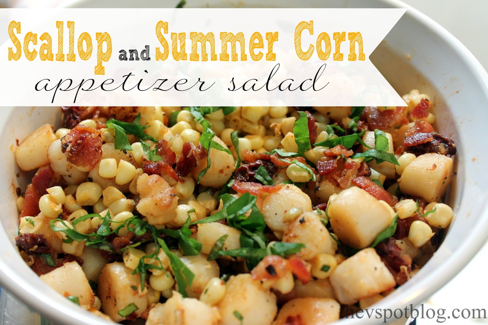 Scallop Corn And Bacon Appetizer Um Salad The V Spot
