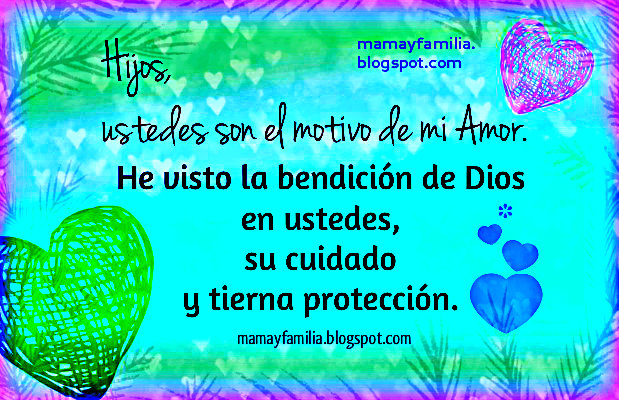 Para mis Hijos con Amor Incondicional - Mamá y Familia