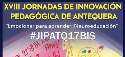 XVIII JORNADAS DE INNOVACIÓN PEDAGÓGICA DE ANTEQUERA