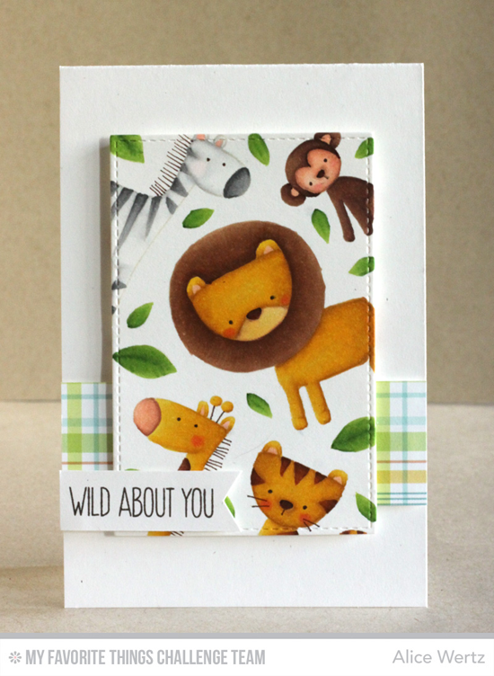 Wild About You Card by Alice Wertz featuring the Sweet Safari stamp set #mftstamps