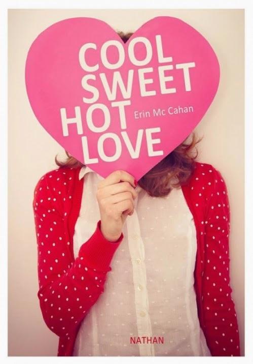 http://lacaverneauxlivresdelaety.blogspot.fr/2014/06/cool-sweet-hot-love-de-erin-mccahan.html