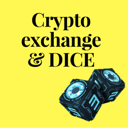 Crypto exchange & DICE