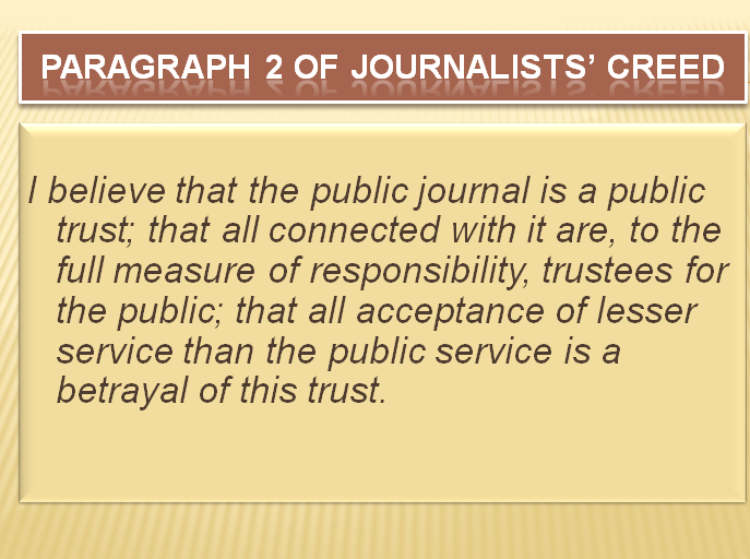 the journalist creed Exploring a journalist's creed for the 21st century.