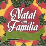 Capa Natal Em Família (2013) | músicas
