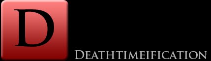 THE DEATHTIMEIFICATION BLOG