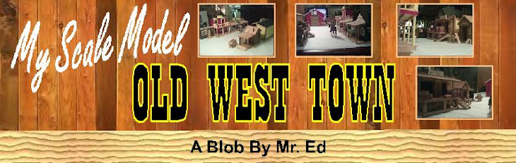 Click this link to see my scale model old west town ~