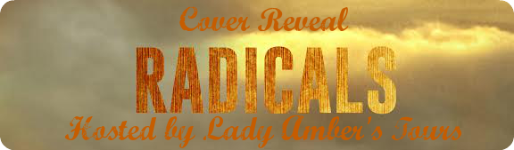Radicals Cover Reveal!!