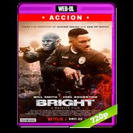 Bright (2017) WEB-DL 720p Audio Dual Latino-Ingles