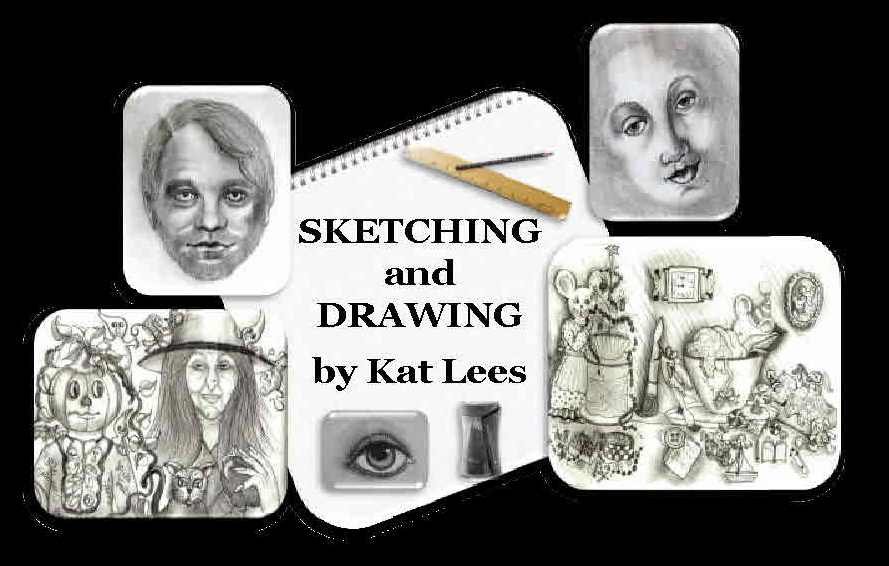 Sketching and Drawing by Kat Lees