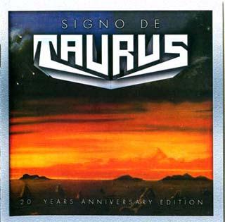 Taurus - Signo De Taurus (20 Years Anniversary Edition) (1986)