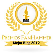 ¡Premio Fanhammer al mejor blog 2012!