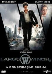 Largo Winch 2: A Conspiração Burma  Dublado