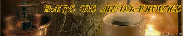 CAFÉ DE MEDIANOCHE