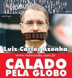 Globo quer calar Azenha