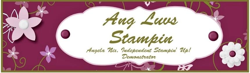 Ang Luvs Stampin