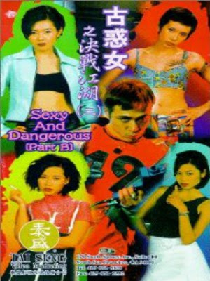 Quyết Chiến Giang Hồ - Sexy And Dangerous (1996)