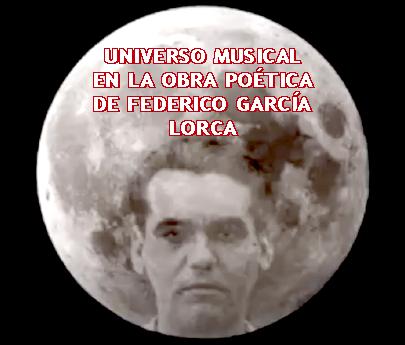 UNIVERSO MUSICAL EN LA OBRA POÉTICA DE FEDERICO GARCÍA LORCA