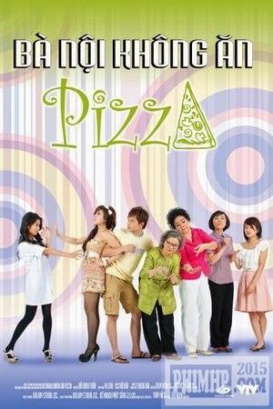 poster Bà Nội Không Ăn Pizza