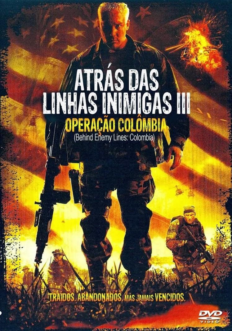 Atrás das Linhas Inimigas 3: Operação Colômbia – Dublado (2009)