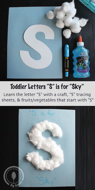 Toddler/Preshooler letter of the week craft S is for Sky with related craft, tracing sheets and fruits/vegetables.