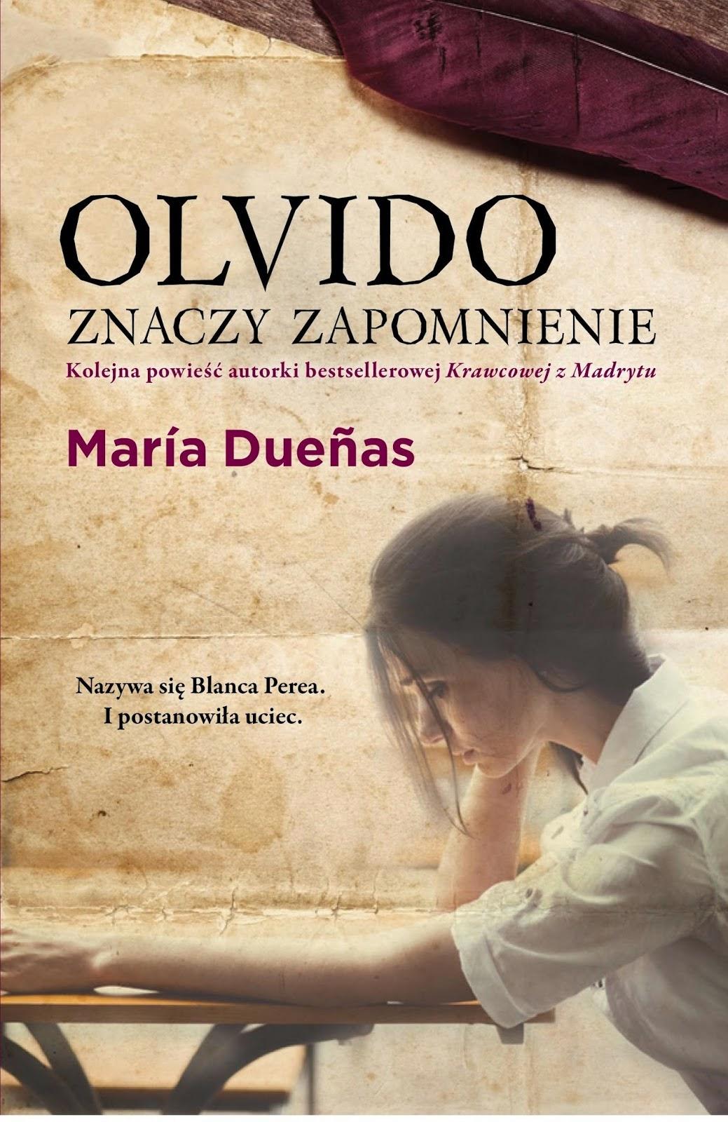 """65. """"Olvido znaczy zapomnienie"""" Maria Duenas"""